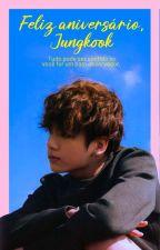 Feliz aniversário, Jungkook [oneshot], de putzjubileu