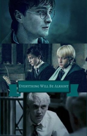Everything Will Be Alright by _baby_hufflepuff