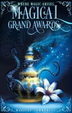 ✶Magical Grand Awards✶[JUDGING] by Magical_Community