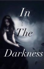 In The Darkness ni lilsherin