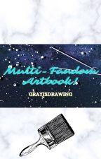 𝐆𝐫𝐚𝐲'𝐬 𝐌𝐮𝐥𝐭𝐢-𝐅𝐚𝐧𝐝𝐨𝐦 𝐀𝐫𝐭𝐛𝐨𝐨𝐤 - GrayIsDrawing by GrayIsDrawing