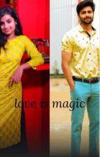 love is magic  by ashangilove