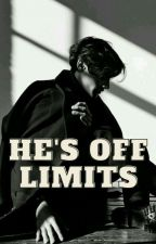 He's Off Limits  by Alonewithstarsss