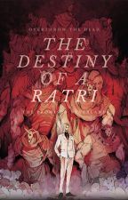 The Destiny of a Ratri    The Promised Neverland by bearatri