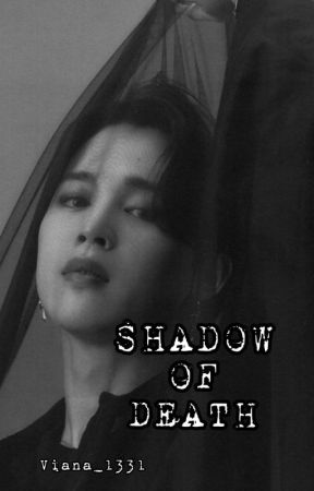 SHADOW OF DEATH (Slow Up) by sofiaesof31