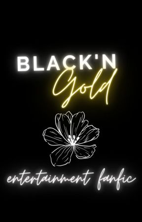 Black'N Gold : Kpop apply fic : OPENED by XinnieLikesCoffee