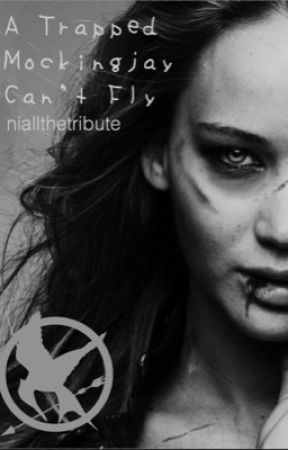 A Trapped Mockingjay Can't Fly { THG // SLOW UPDATES } by niallthetribute
