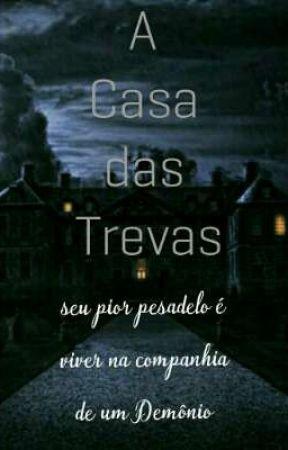 A Casa das Trevas.. by RaykaShukamashin