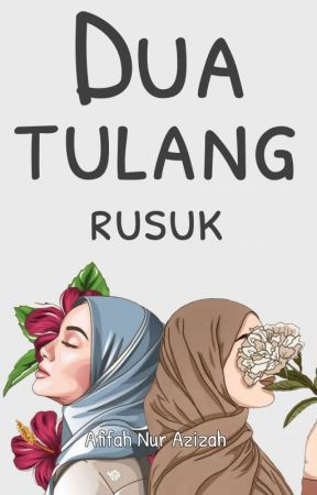 Dua Tulang Rusuk by ayofollowfollowan
