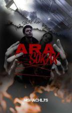 ARA SOKAK by Nishachlys