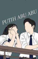 PUTIH ABU ABU by pande666