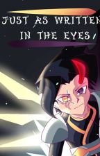 Just as Written In The Eyes by Contractor3