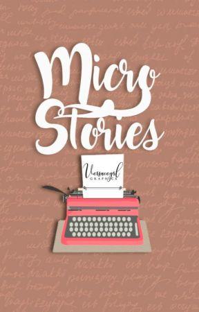 Micro-Stories by versacegrl