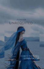 Forever Unrequited  by LUNAVULTUS