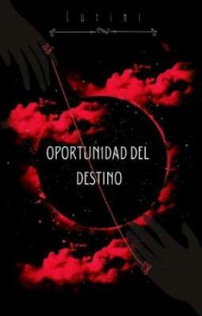 Oportunidad del Destino [Edward Cullen] by Lurini02