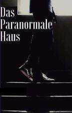 Das Paranormale Haus  von play24mbm
