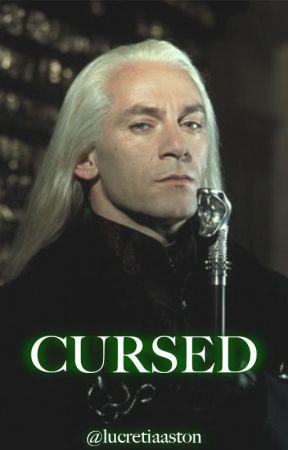 Cursed - Lucius Malfoy by lucretiaaston