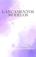 Lançamentos de modelos by TAOK_entertainment