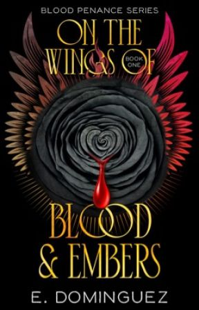 On the Wings of Blood and Embers by verbosevixen