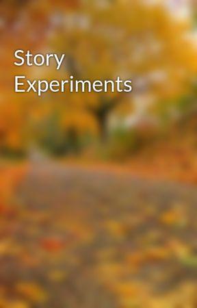 Story Experiments by RobertDownerJr