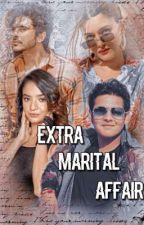 Extra Marital Affair  by siddhi_410