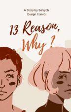 13 Reason, Why? oleh Jizzyland