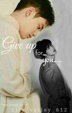 || Give up for you ... || Z+U [Complete]  by Lily_valley_612