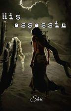 His Assassin by SvShri