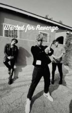 Wanted for Revenge by wdw_limelight1738