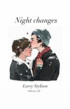Night changes |Larry| Texting| od DanielaaSokol