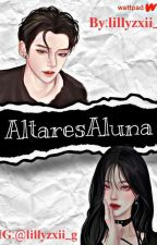 AltaresAluna [On Going✓] by lillyzxii_