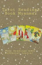 Free Tarot Reading Book Myanmar (Update Weekly) by Stern_Tarot