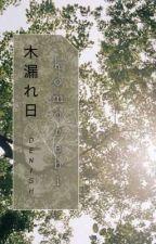 [12CS] Komorebi bởi denish_012
