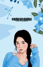 UNREACHABLE  by Nhda_18