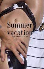 Summer vacation N.B x J.H by nxssarxckstar