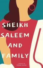 Sheikh Saleem and Family by FezanJ