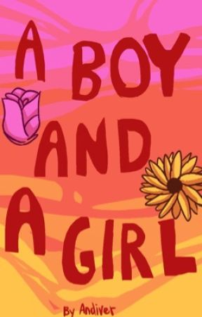 A Boy and A Girl by xXLeoSandstalkXx