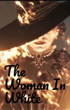 The Woman In White (Lady Dimitrescu story)  by boredreader012