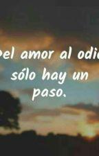 Del Odio Al Amor (Aidan y tu) de MagdaArenasVargas