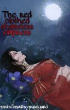 The red clothed shameless Empress  by bufonatthegraveyard