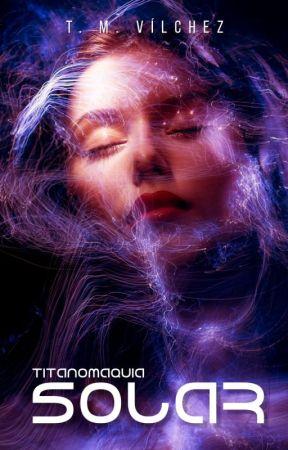 Titanomaquia  Solar #TA2021 by TadeoMartinezVilchez