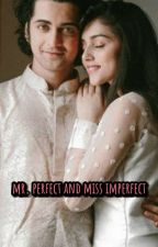 Mr. Perfect And Miss Imperfect... by gaytri77
