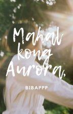Dear Aurora,  ni bibappp