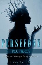Perséfone del Heros, de letsarcade