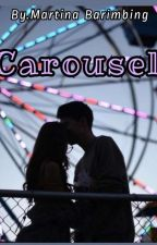 Carousel [On Going] by shanet_tina