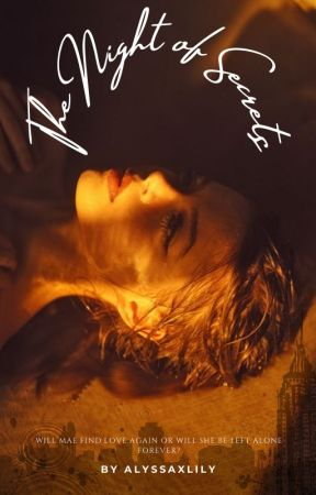 The Night Of Secrets by alyssaxlily