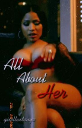 All About Her||Oneshot Book by gisellextanya