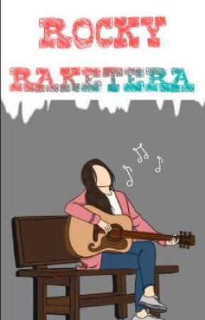 ROCKY RAKETERA (Completed) by IsangIgorota