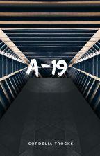 A-19 by KotlcLOVE800