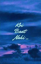 Koi Baat Nahi द्वारा Benaamshayar